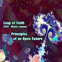 Leap Of Faith - Principles Of An Open Future