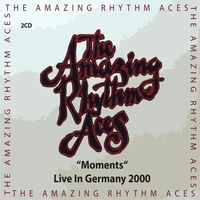 Amazing Rhythm Aces - Moments (Live In Germany 2000)