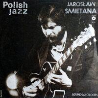 Jaroslaw Smietana - Sounds & Colours: Polish Jazz Vol 73 (Pol)