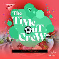 Time-Out Crew - Ice Cream (Ep) (Mod)