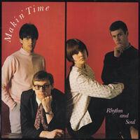 Makin Time - Rhythm & Soul [Limited Edition]