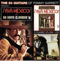 Tommy Garrett - Viva Mexico & Go South Of The Border 3