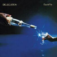 Delegation - Eau De Vie:Expanded Edition [Import]