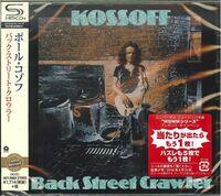 Paul Kossoff - Back Street Crawler (SHM-CD) [Import]