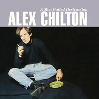 Alex Chilton - Man Called Destruction