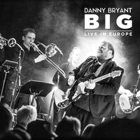 Danny Bryant - Big [180 Gram] (Uk)