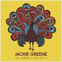 Jackie Greene - Modern Lives Vol. 2 [Colored Vinyl] [180 Gram] [Download Included]