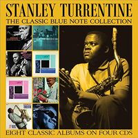 Stanley Turrentine - Stanley Turrentine The Classic Blue Note Collection