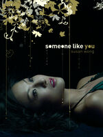 Susan Wong - Someone Like You (Deluxe Tall Digipack) [Deluxe]