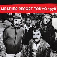 Weather Report - Tokyo 1978