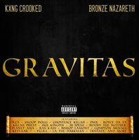 KXNG Crooked - Gravitas
