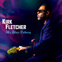 Kirk Fletcher - My Blues Pathway (Purple Vinyl) [Limited Edition] (Purp)
