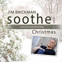 Jim Brickman - Soothe - Christmas (Dig)
