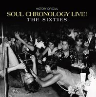 Soul Chronology Live The Sixties / Various - Soul Chronology Live: The Sixties / Various