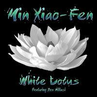 Xiao-Min Fen - White Lotus [Digipak]