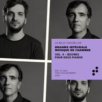 Brahms / Sage / Fouchenneret - Integrale Musique 9