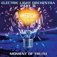 Electric Light Orchestra Part Ii - Moment Of Truth (Gate)