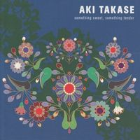 Aki Takase - Something Sweet Something Tender