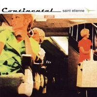 Saint Etienne - Continental [LP]