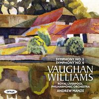 Andrew Manze - Vaughan Williams: Symphonies Nos.5 & 6