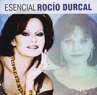 Rocio Durcal - Esencial Rocio Durcal