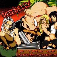 Potbelly - A Tale of Debauchery