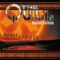 Quill - Voodoo Caravan