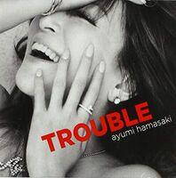 Ayumi Hamasaki - Trouble (Deluxe Version B)