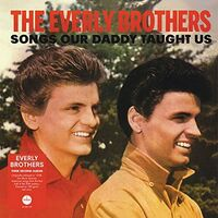 Everly Brothers - Songs Our Daddy Taught Us [Limited Red Colored Vinyl]