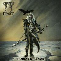Cirith Ungol - Forever Black