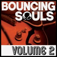 The Bouncing Souls - Volume 2 [LP]