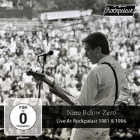 NINE BELOW ZERO - Live At Rockpalast 1981 & 1996