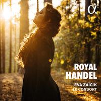 Handel / Le Consort / Zaicik - Royal Handel