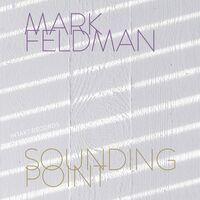 Mark Feldman - Sounding Point
