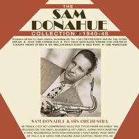 Sam Donahue - The Sam Donahue Collection 1940-48