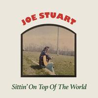 Joe Stuart - Sittin' On Top Of The World (Mod)