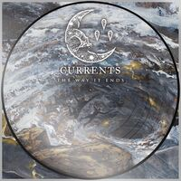Currents - The Way it Ends (Picture Disc)