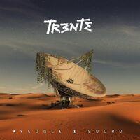 Trente - Aveugle & Sourd