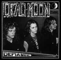 Dead Moon - Defiance [Remastered]