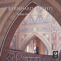 Bernhard Ruchti - Echoes From Chrysospilia