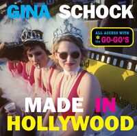 Gina Schock  / Valentine,Kathy - Made In Hollywood (Hcvr)