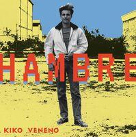 Kiko Veneno - Hambre (Spa)