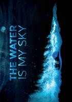 Water Is My Sky - Water Is My Sky / (Mod)