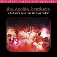The Doobie Brothers - What Were Once Vices Are Now Habits