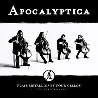 Apocalyptica - Plays Metallica By Four Cellos - Live Performance