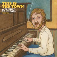 Various Artists - This Is the Town: Tribute to Nilsson Volume 2 [LP]