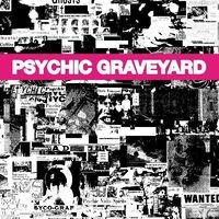 Psychic Graveyard - Next World