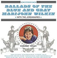 Marijohn Wilkin - Ballads Of The Blue And Gray