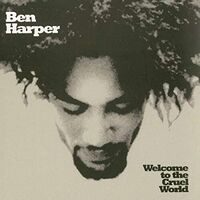 Ben Harper - Welcome To The Cruel World [2 LP]