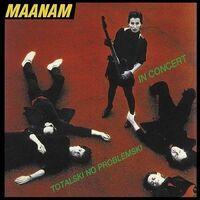 Maanam - Totalski No Problemski